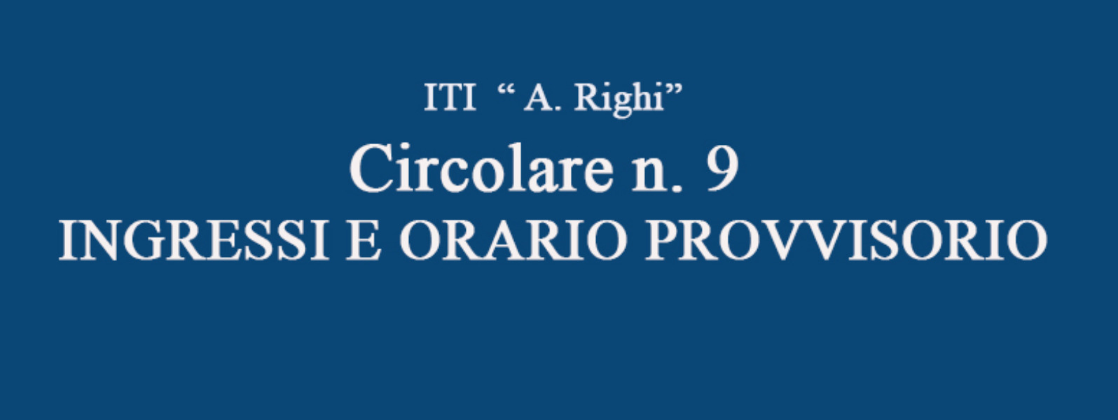 Circ N° 9 ingressi ed Orario Provvisorio Corso Diurno i in vigore dal 15 settembre 2021