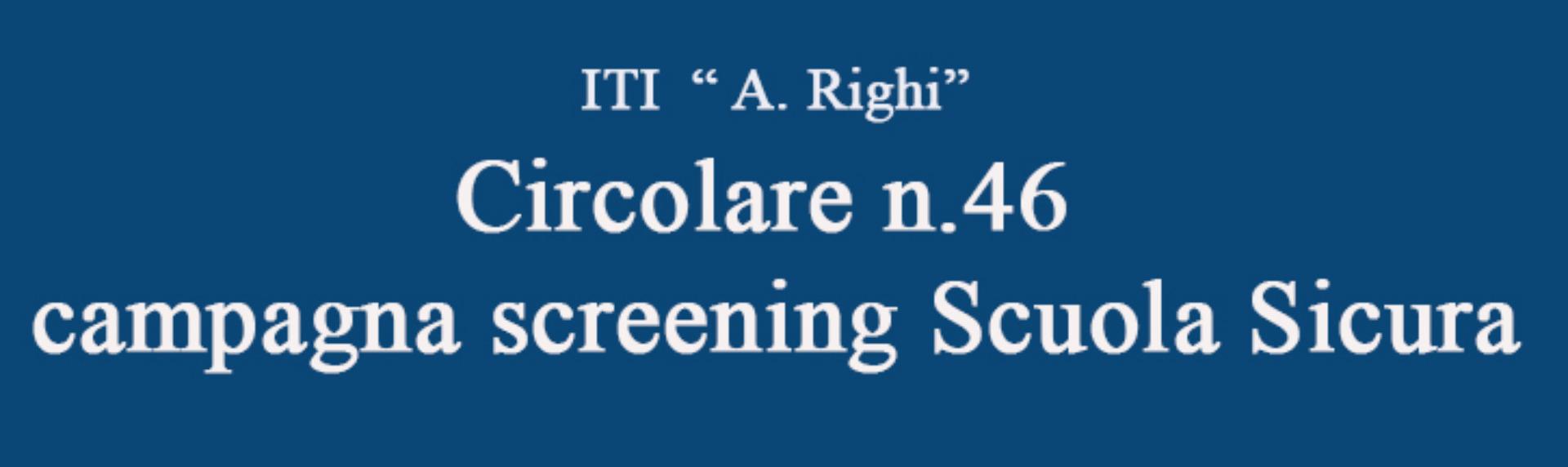 Circolare n.46 campagna screening Scuola Sicura